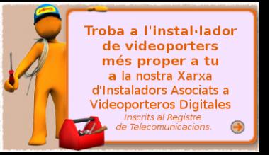 La nostra Xarxa d'Instaladors de Videoporters Inscrits a Telecomunicacions