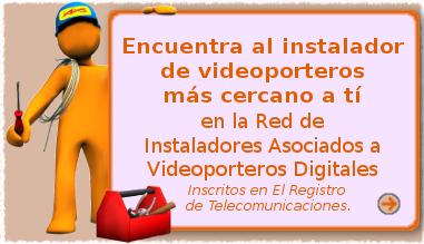 Nuestra Red de Instaladores de Videoporteros Inscritos en Telecomunicaciones